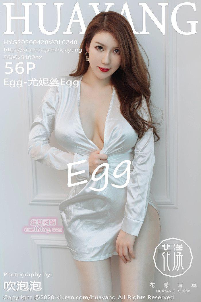 [HuaYang花漾show]2020.04.28 VOL.240 Egg-尤妮丝Egg[56+1P/94.5M]